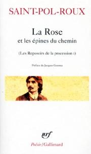 Saint-Pol-Roux - Les reposoirs de la procession Tome 1 - La rose et les épines du chemin.