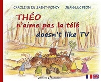 Saint poncy caroline De et Jean-Luc Pion - Théo n'aime pas la télé.