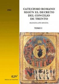 Saint-Rémi - Catecismo Romano Segun el Decreto del concilio de trento bilingue latin espanol.