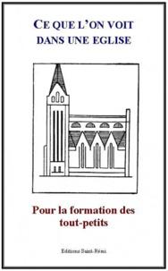 Saint-Rémi - Ce que l'on voit dans une église.