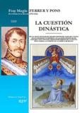 Saint-Rémi - La cuestion dinastica.