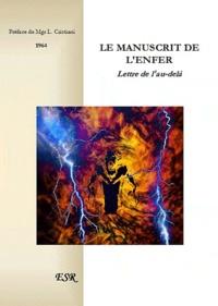 Saint-Rémi - Le manuscrit de l'enfer Lettres de l'au-delà.