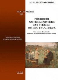 Saint-Rémi - Pourquoi notre ministère est stérile ou peu fructueux.