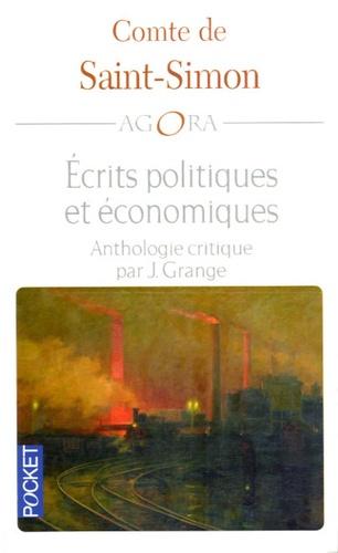 Saint-Simon - Ecrits économiques et politiques - Anthologie crititque.