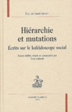Saint-Simon - Hiérarchie et mutations. - Ecrits sur le kaléidoscope social.