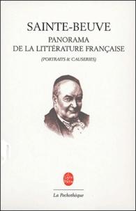 Sainte-Beuve - Panorama de la littérature française - Portraits et causeries.