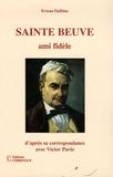 Sainte-Beuve - Sainte-Beuve - Ami fidèle d'après sa correspondance avec Victor et Théodore Pavie.