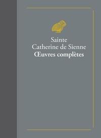 Sainte Catherine de Sienne - Oeuvres complètes.