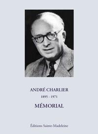 Sainte-Madeleine - André Charlier, 1895-1971 - Mémorial.
