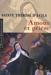Sainte Thérèse d'Avila - Amour et prière.