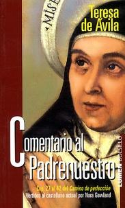 Sainte Thérèse d'Avila - Comentario al padrenuestro.
