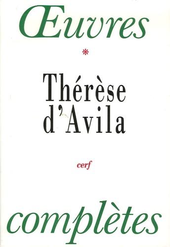 Sainte Thérèse d'Avila - Oeuvres complètes - Tome 1.