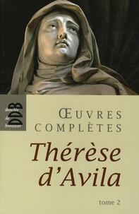 Sainte Thérèse d'Avila - Oeuvres complètes - Tome 2.