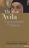 Sainte Thérèse d'Avila et Véronique Donard - Thérèse d'Avila - L'aventure de Dieu.