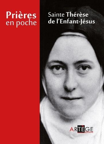 Prières en poche - Sainte Thérèse de l'Enfant Jésus