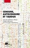 Sakaé Murakami-Giroux et Christiane Séguy - Censure, autocensure et tabous - Actes du quatrième colloque d'études japonaises de l'Université de Strasbourg.