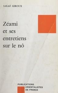 """Sakaé Murakami Giroux et  Fondation pour l'Étude de la L - Zéami et ses """"Entretiens sur le Nô""""."""