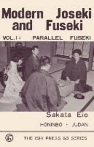 Sakata Eio - Modern Joseki and Fuseki, Vol. 1 - Parallel Fuseki.
