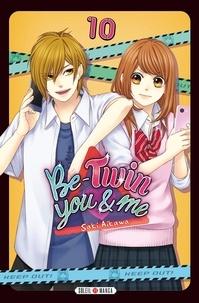 Saki Aikawa - Be-Twin You & Me Tome 10 : .