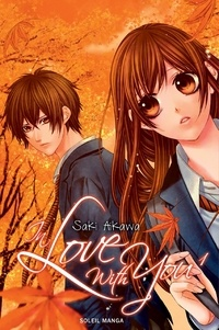 Saki Aikawa - In love with you Tome 1 : .