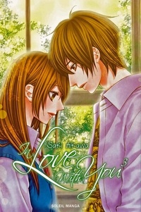 Saki Aikawa - In love with you Tome 3 : .