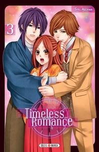 Saki Aikawa - Timeless Romance T03.
