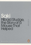Saki - Filboid studge, the story of a mouse that helped.