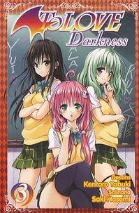 Saki Hasemi et Kentaro Yabuki - To Love Darkness Tome 3 : .