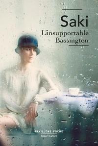 Saki - L'Insupportable Bassington.