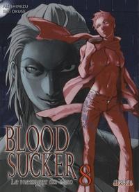Saki Okuse et Aki Shimizu - Bloodsucker Tome 8 : .