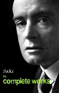 Saki - Saki: The Complete Works.