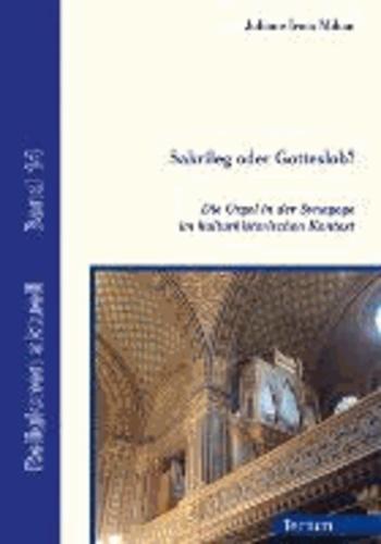 Sakrileg oder Gotteslob? - Die Orgel in der Synagoge im kulturhistorischen Kontext.