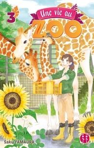 Saku Yamaura - Une vie au zoo T03.