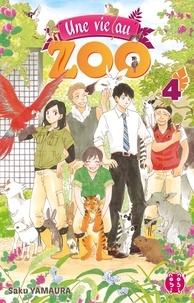 Saku Yamaura - Une vie au zoo T04.