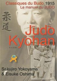 Sakujiro Yokoyama et Eisuke Oshima - Judo Kyohan.
