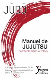 Sakujiro Yokoyama et Eisuke Oshima - Manuel de jujutsu de l'école Kano à Tokyo.