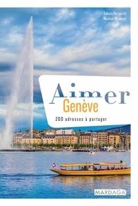Sakura Horiguchi et Nouhad Monpays - Aimer Genève - 200 adresses à partager.