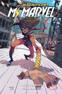 Saladin Ahmed et Minkyu Jung - Magnificent Ms. Marvel Tome 1 : La fabuleuse Miss Marvel.