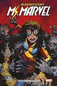 Saladin Ahmed et Joey Vazquez - Magnificent Ms. Marvel Tome 2 : Stormranger.