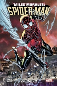 Saladin Ahmed et Cory Smith - Miles Morales: Spider-Man Tome 1 : Ultimatum.