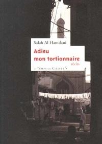 Salah Al Hamdani - Adieu mon tortionnaire.