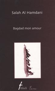 Salah Al Hamdani - Bagdad mon amour.
