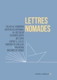 Salah Al Hamdani et Nathacha Appanah - Lettres nomades - Saison 4.