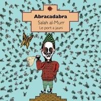 Salah Al Murr - Abracadabra.