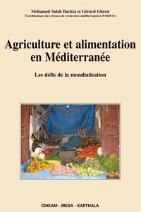 Agriculture et alimentation en Méditerranée - Les défis de la mondialisation.pdf