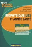 Salah Belazreg et Rémy Perdrisot - Biophysique - Cours, exercices, annales et QCM corrigés.
