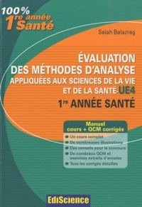 Salah Belazreg - Evaluation des méthodes d'analyse appliquées aux sicences de la vie et de la santé UE4 1re année santé.