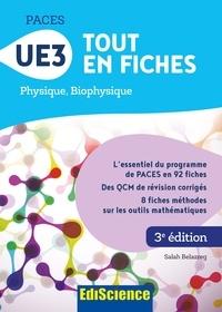 Salah Belazreg - PACES UE3 Tout en fiches - 3e éd. - Physique, Biophysique.