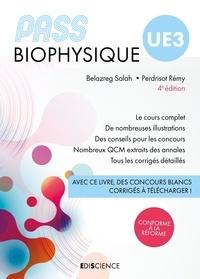Salah Belazreg et Rémy Perdrisot - PASS UE3 Biophysique - Manuel : cours + entraînements corrigés.