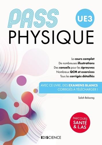 Salah Belazreg - PASS UE3 Physique - Manuel : cours + entraînements.